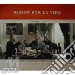 Roger Davidson & Raul Jaurena - Pasion Por La Vida cd musicale di Roger davidson & rau