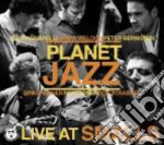 Planet jazz - live at smalls cd musicale di Jazz Planet