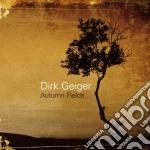 Autumn fields cd musicale di Geiger Dirk
