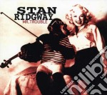 Ridgway, Stan - Mr. Trouble cd musicale di Stan Ridgway