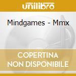 Mmx cd musicale di Mindgames