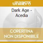 Dark Age - Acedia cd musicale di Age Dark