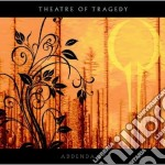 FOREVER IS THE WORLD - TOUREDITION        cd musicale di THEATRE OF TRAGEDY
