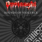 Onslaught - Sounds Of Violence cd musicale di ONSLAUGHT