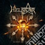 Helstar - Glory Of Chaos cd musicale di HELSTAR