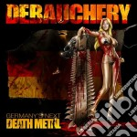Debauchery - Germany's Next Death Metal cd musicale di DEBAUCHERY