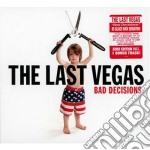 Bad decisions cd musicale di The Last vegas