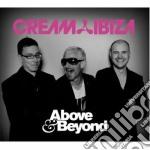 Cream ibiza - above & beyond cd musicale di Artisti Vari