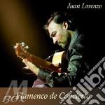Juan Lorenzo - Flamenco De Concierto cd musicale di Juan Lorenzo