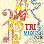 Tri Muzike - Pause cd musicale di Muzike Tri