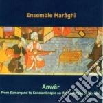 Maraghi Ensemble - Anwar cd musicale di Ensemble Maraghi