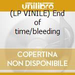 (LP VINILE) End of time/bleeding lp vinile di Gojira