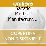 Saltatio Mortis - Manufactum Vol.2 cd musicale di Mortis Saltatio