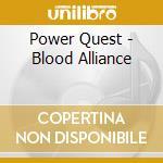Blood alliance cd musicale di Quest Power