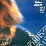 Here and now cd musicale di BRIAN AUGER'S - OBLI