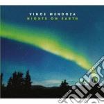 Vince Mendoza, - Nights On Earth cd musicale di Vince Mendoza
