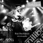 Roy Buchanan - Live At Rockpalast cd musicale di Roy Buchanan