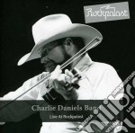 Charlie Daniels Band - Live At Rockpalast cd musicale di Charlie daniels band