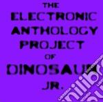 Dinosaur Jr - Electronic Anthology Project cd musicale di J mascis & brett nel