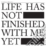 Piano Magic - Life Has Not Finished With Me Yet cd musicale di Magic Piano