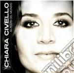 Chiara Civello - Al Posto Del Mondo cd musicale di Chiara Civello