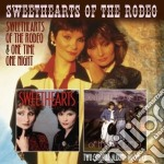 Sweethearts of the rodeo & one time cd musicale di Sweethearts of the r