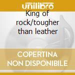 King of rock/tougher than leather cd musicale di Run Dmc