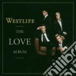 Westlife - The Love Album cd musicale di WESTLIFE