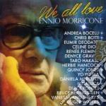 Ennio Morricone - We All Love Ennio Morricone cd musicale di Ennio Morricone