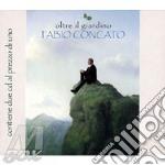 OLTRE IL GIARDINO (BEST + 2 INEDITI) cd musicale di Fabio Concato