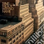 Travis - The Boy With No Name cd musicale di TRAVIS