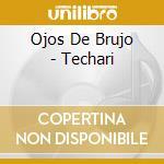 Techari cd musicale di Ojo de brujo