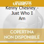 JUST WHO I AM POETS & PIRATES cd musicale di CHESNEY KENNY