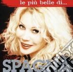 LE PIU' BELLE DI..... cd musicale di Ivana Spagna