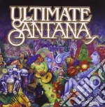 Santana - Ultimate Santana cd musicale di SANTANA