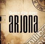 Ricardo Arjona - Quien Dijo Ayer cd musicale di ARJONA RICARDO