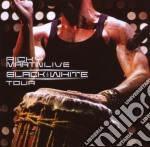 Ricky Martin - Live Black & White Tour cd musicale di Ricky Martin