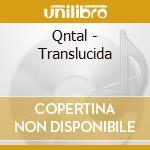 Qntal - Translucida cd musicale di QNTAL