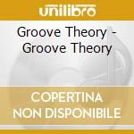 Groove theory cd musicale di Theory Groove