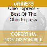 THE BEST OF: YUMMY YUMMY YUMMY cd musicale di OHIO EXPRESS