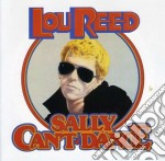 Reed, Lou - Sally Can'T Dance-Remast- cd musicale di REED LOU