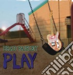 Brad Paisley - Play cd musicale di Brad Paisley