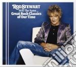 STILL THE SAME - GREST ROCK CLASSICS cd musicale di STEWART ROD