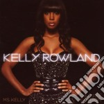 Ms Kelly - deluxe edition cd musicale di Kelly Rowland