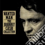 Johnny Cash - Wanted Man: The Johnny Cash Collection cd musicale di Johnny Cash