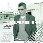 NEL TEMPO E NELL'AMORE (DIGIPACK) cd musicale di Michele Zarrillo