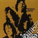 SIRIO 2222 cd musicale di BALLETTO DI BRONZO