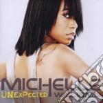 Michelle Williams - Unexpected cd musicale di WILLIAMS MICHELLE
