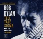 TELL TALE SIGNS: THE BOOTLEG SERIES VOL.8 cd musicale di Bob Dylan