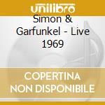 Live 1969 - legacy cd musicale di Simon & garfunkel